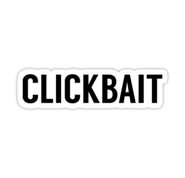 Clickbait. Qué es y para qué sirve.